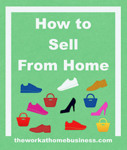 How to Sell From Home