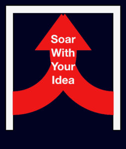 Soar With Your Idea
