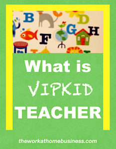 What is VIPKID Teacher
