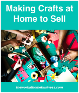 Making Crafts at Home to Sell