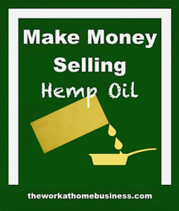 Make Money Selling Hemp Oil