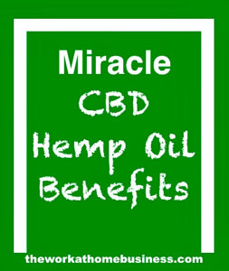 Miracle CBD Hemp Oil Benefits
