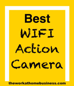 Best WIFI Action Camera