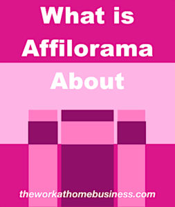 What is Affilorama About