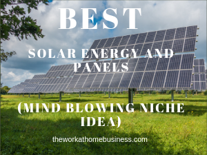 Best Solar Energy and Panels
