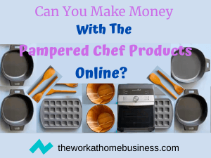 Can You Make Money With The Pampered Chef Products Online