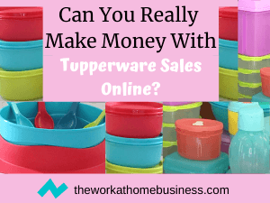 Can You Really Make Money With Tupperware Sales Online
