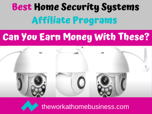 Best Home Security Systems Affiliate Programs