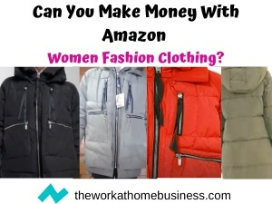 Can You Make Money With Amazon Women Fashion Clothing?
