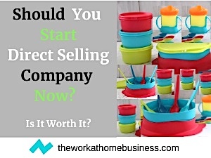 Should You Start Direct Selling Company Now?